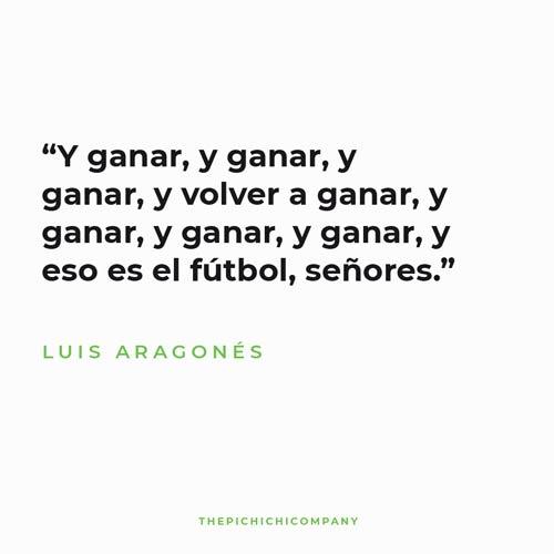 Y GANAR LUIS ARAGONES